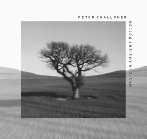 Peter Challoner - Music In Suspended Animation